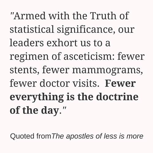 Quote from The Apostles of less is more