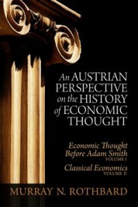 An Austrian Perspective on the History of Economic Thought_Rothbard