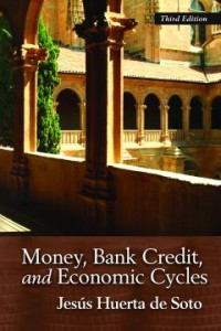 Money, Bank Credit, and Economic Cycles_20141015_DeSoto